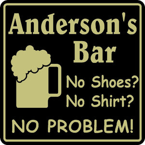 Personalized  Bar Sign Custom Name No Shoes No Shirt Beer Pub Gift #14