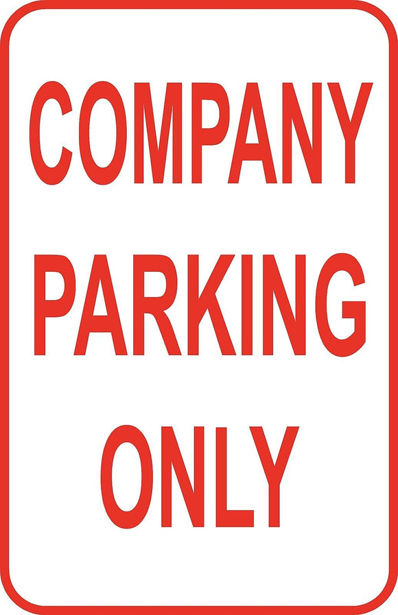 Company Parking Only Sign 12