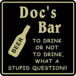 New Personalized Custom Name To Drink Or Not To Drink Bar Beer Pub Gift Sign #16