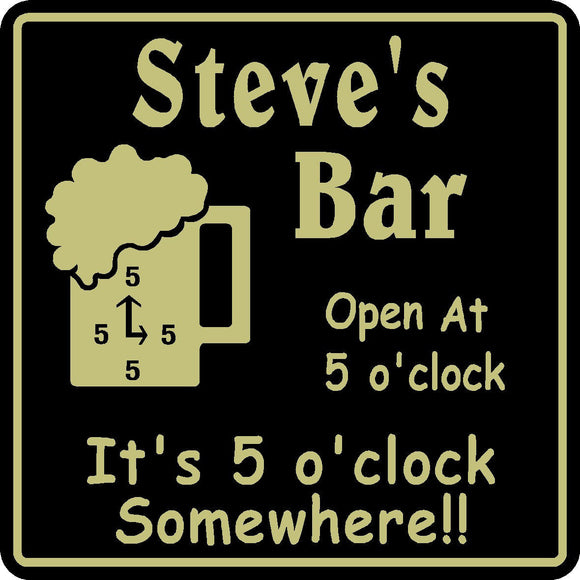 New Personalized Custom Name 5 o'clock Somewhere Bar Beer Pub Gift Sign # 2