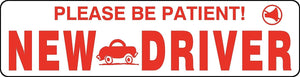 New Driver Be Patient Magnet Sign Student Teen School Safety Driver's Ed #5