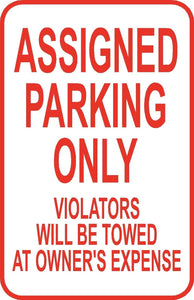 "Assigned Parking Only Sign 12"" x 18"" Aluminum Metal Street Road Garage Lot #12"
