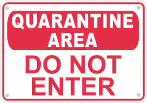 "Quarantine Area Warning Safety Sign Caution 14"" x 10"" Aluminum Compliance Sign"