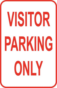 "Visitor Parking Only Sign 12"" x 18"" Aluminum Metal Road Street #31"