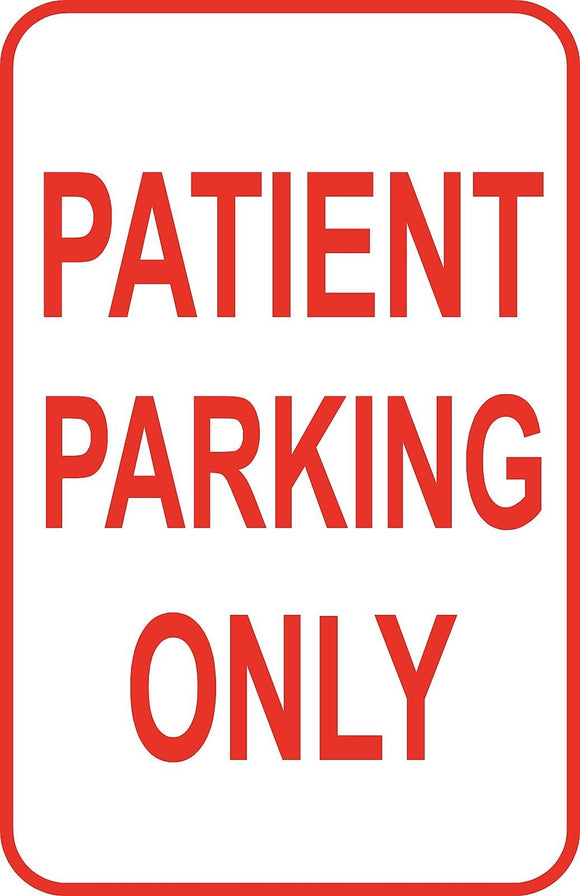 Patient Parking Only Sign 12
