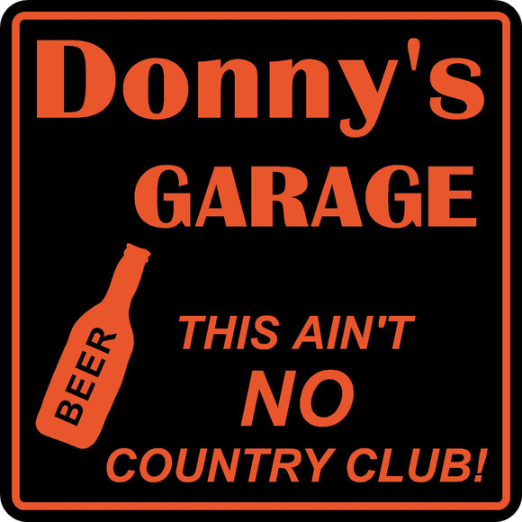 New Personalized Custom Name No Country Club Garage Man Cave Bar Gift Sign #23
