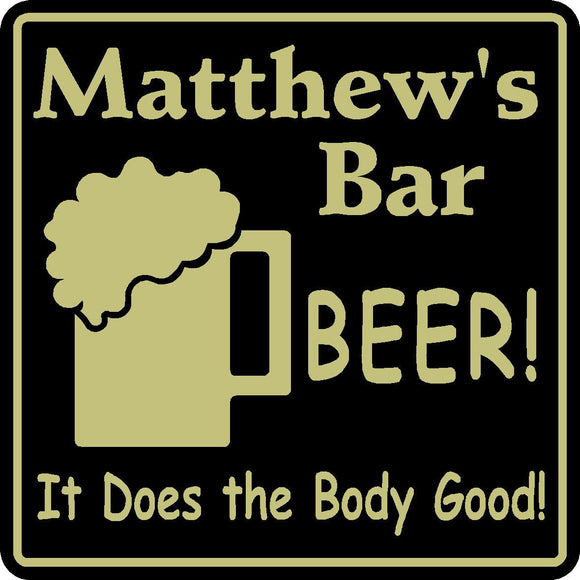 New Personalized Custom Name Beer Does The  Body Good Bar Beer Pub Gift Sign #8