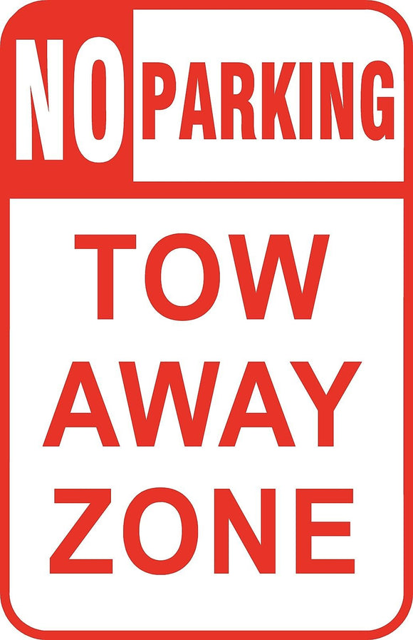 No Parking Tow Away Zone Sign 12