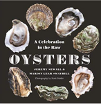"""Oysters: A Celebration in the Raw"" by Jeremy Sewall"