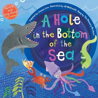 A Hole in the Bottom of the Sea (Book & Enhanced CD)