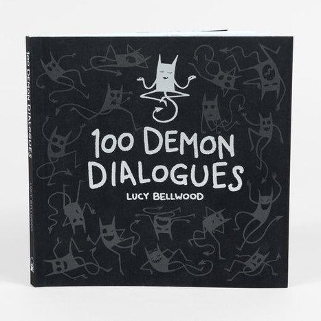 100 Demon Dialogues: A Handbook for Living with Your Inner Critic · Book by Lucy Bellwood