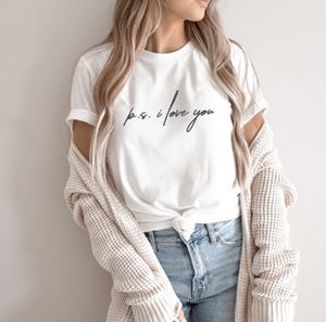 P.S I Love You Graphic T-Shirts