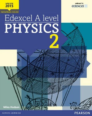 Edexcel AS/A level Physics Student Book 2