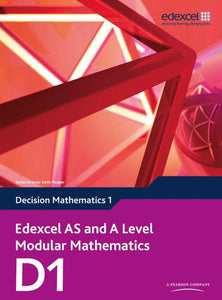Edexcel AS and A Level Modular Mathematics Core Mathematics D1
