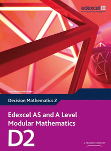 Edexcel AS and A Level Modular Mathematics Core Mathematics D2