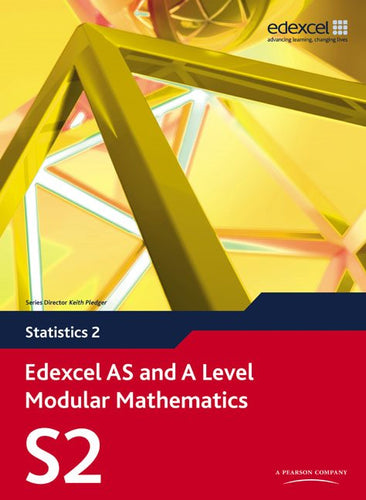 Edexcel AS and A Level Modular Mathematics Statistics S2