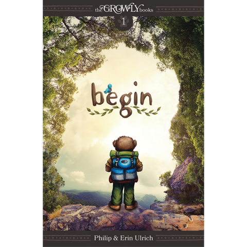 Begin (Growly Trilogy #1)