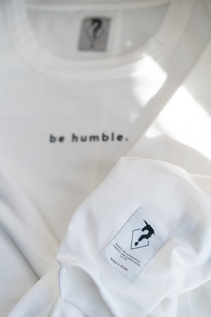 be humble shirt 2.0 weiß whosrob