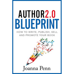 Author 2.0 Blueprint: a great resource for independent writers