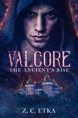 Valcore: The Ancient's Rise (Congrats to Zach C. Etka!)