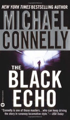 The Black Echo (A Harry Bosch Novel) by Michael Connelly