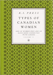 Types of Canadian Women by K I Press
