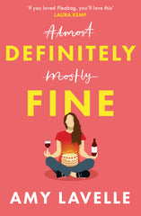 Definitely Fine by Amy Lavelle, represented by book agent Hannah Schofield, LBA Literary Agency