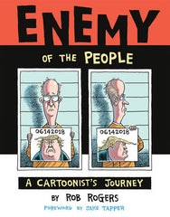 Book jacket image for ENEMY OF THE PEOPLE by Rob Rogers