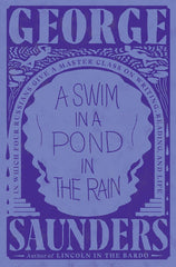 A craft book review of A SWIM IN A POND IN THE RAIN by George Saunders