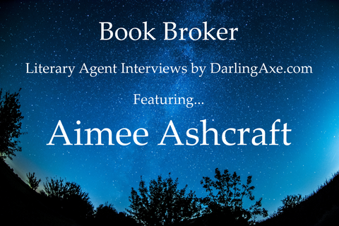 Interview with literary agent Aimee Ashcraft from Brower Literary and Management