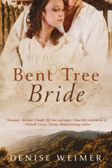 Bent Tree Bride by Denise Weimer