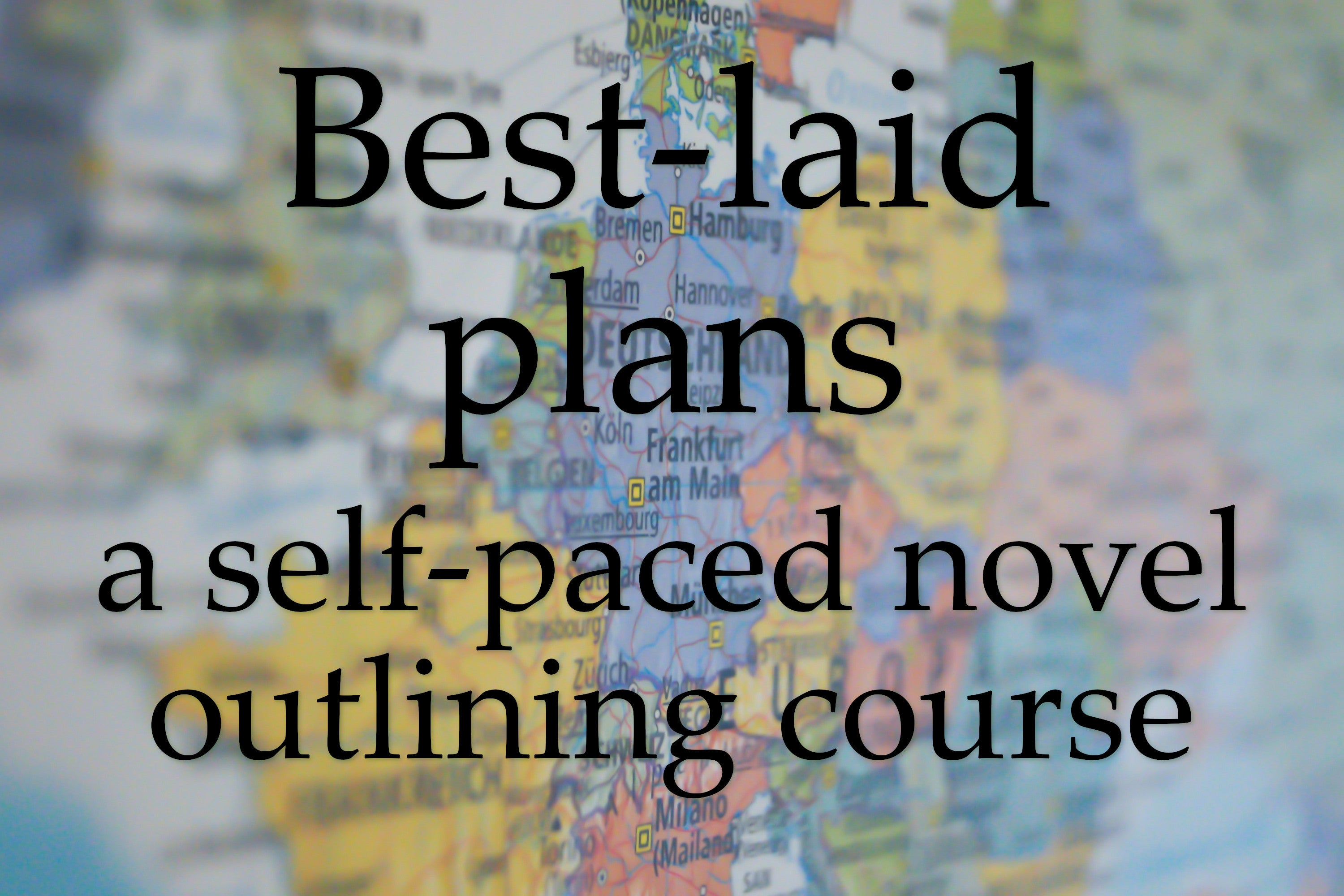 Darling Axe Academy – Best-laid plans: a self-paced outlining course