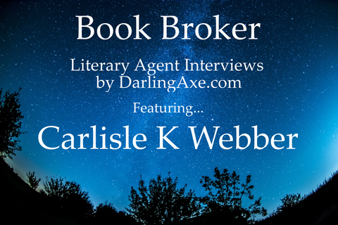 Book Broker – an interview with literary agent Carlisle K. Webber from Fuse Agency
