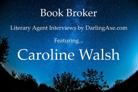 Interview with literary agent Caroline Walsh
