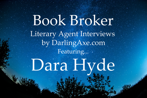 Book Broker—an interview with book agent Dara Hyde from the Hill Nadell Literary Agency