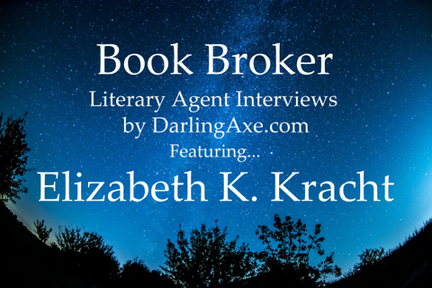 Book Broker—an interview with literary agent Elizabeth K. Kracht with the Kimberley Cameron Agency