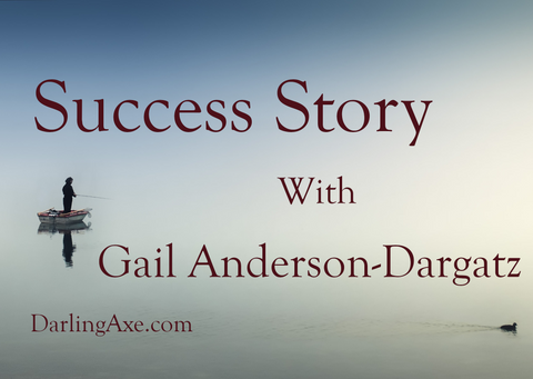 Success Story: an article by Gail Anderson-Dargatz, author of A Cure for Death by Lightning