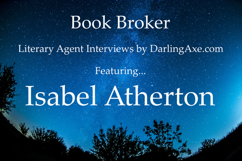 Interview with literary agent Isabel Atherton - tips for querying writers