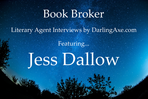 Interview with Jess Dallow, literary agent from Brower Literary