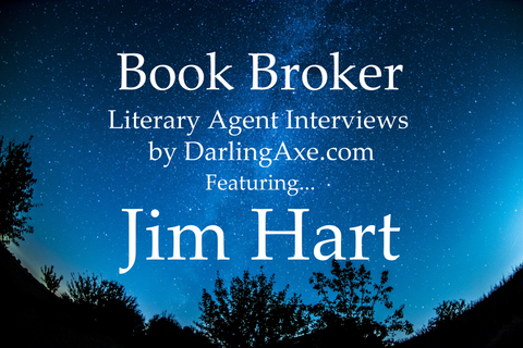 Book Broker—an interview with literary agent Jim Hart of Hartline Literary Agency