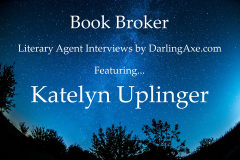 Interview with literary agent Katelyn Uplinger of D4EO Agency