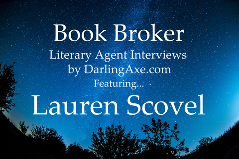 Book Broker—an interview with literary agent Lauren Scovel from the Laura Gross Literary Agency (querying tips, manuscript wish list #mswl)