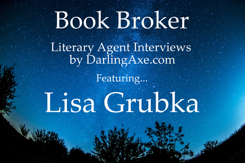 Book Broker: interview with literary agent Lisa Grubka