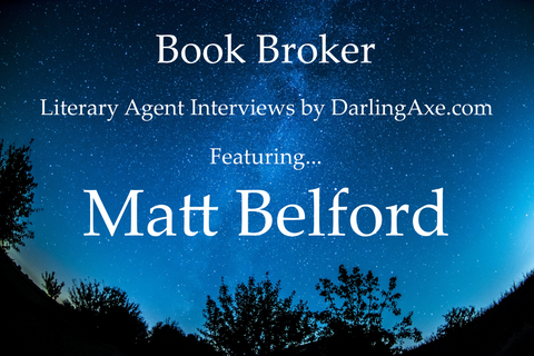 Interview with literary agent Matt Belford, of the David Black Agency