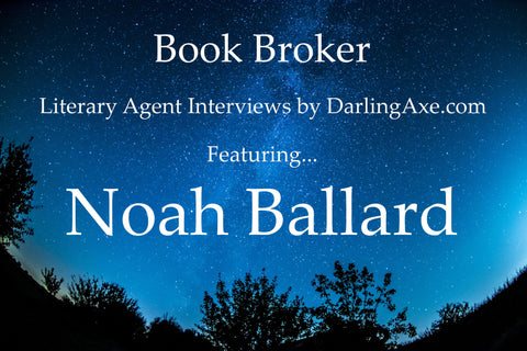 Interview with literary agent Noah Ballard – query letter tips for querying writers