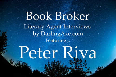 Book Broker—an interview with literary agent Peter Riva with International Transactions agency