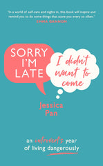 Jess Pan's new book Sorry I'm Late, I Didn't Want to Come - an introvert's year as an extrovert
