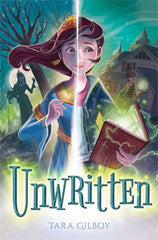 Unwritten by Tara Gilroy - Book Cover