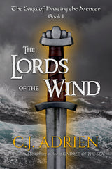 The Lords of the Wind by CJ Adrien