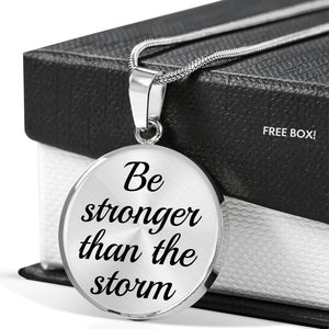 """Be Stronger Than the Storm"" - Luxury Necklace"